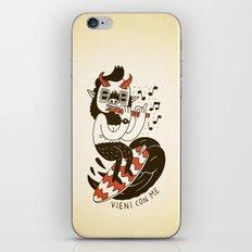Vieni con Me iPhone & iPod Skin