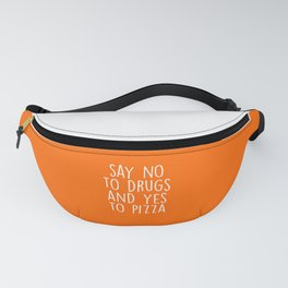Say Yes To Pizza Funny Quote Fanny Pack