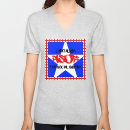 Capitalism piss off the social system Unisex V-Neck