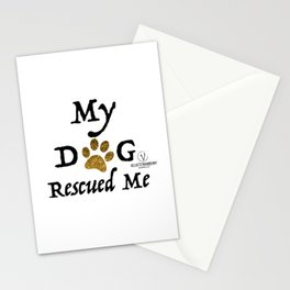 My Dog Rescued Me -black Stationery Cards