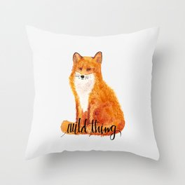 wild thing - fox Throw Pillow