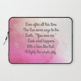 Even After All This Time, by Hafiz Laptop Sleeve