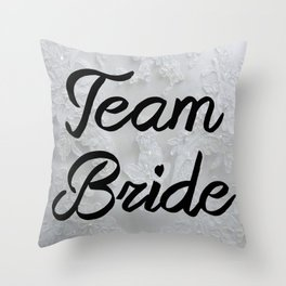 Team Bride BA L Throw Pillow