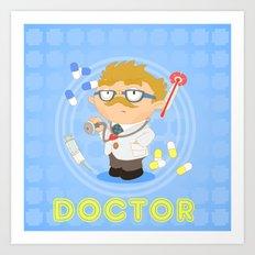 Doctor Art Print