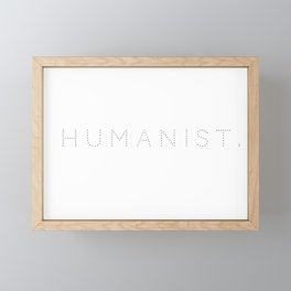 HUMANIST. Framed Mini Art Print