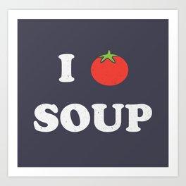 I heart tomato soup Art Print