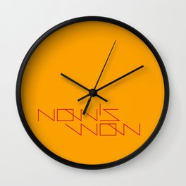 NOW'S WOW Wall Clock