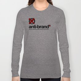 anti-brand® Long Sleeve T-shirt
