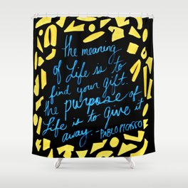 Picasso Quote in Teal and Yellow Shower Curtain