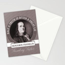 Benjamin Franklin the Whole Truth Stationery Cards