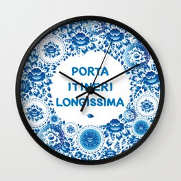 Porta itineri longissima The first step is the only difficulty Wall Clock