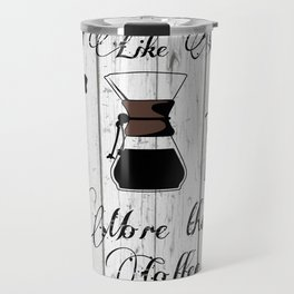 variety of classic, vintage, coffee,  grinder illustration with typo I like you more than Coffee Travel Mug