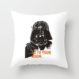DadVader - Go to your room Throw Pillow
