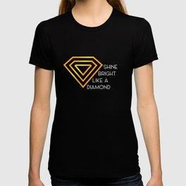 Shine bright like a diamond | Diamonds | jewellery T-shirt