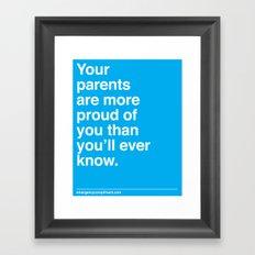 Your Parents Framed Art Print