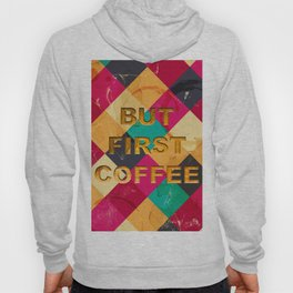But first Coffee – Notebooks & more Hoody