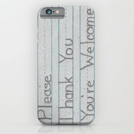 Good Manners iPhone Case