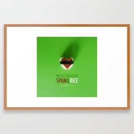 We Go Together Like Spam & Rice Framed Art Print