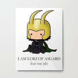 I am Loki of Asgard Metal Print