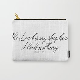 The Lord is my Shepherd #psalm #minimalist Carry-All Pouch