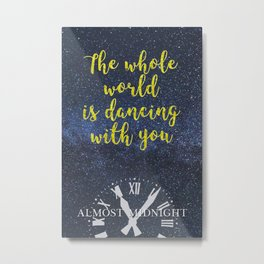 Almost Midnight Quote Metal Print