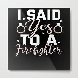 Engagement Firefighter Metal Print