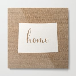 Colorado is Home - White on Burlap Metal Print