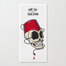 Long Live The Sultan Canvas Print