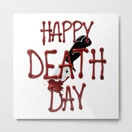 happy death day Metal Print