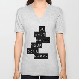 Do What Makes your soul Happy Quote Unisex V-Neck