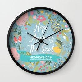 Hebrews 6:19 – Hope Anchors The Soul Wall Clock