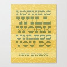Work Quote - Maya Angelou Canvas Print