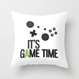 It's Game Time Throw Pillow
