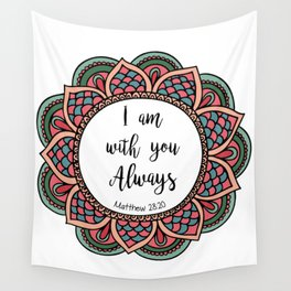 Matthew 28:20 Wall Tapestry