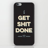 get shit done iPhone & iPod Skins featuring Get Shit Done by Alisha Henry