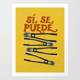 Sí se puede Art Print