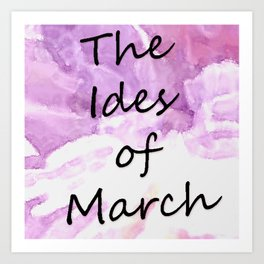 Ides Of March Art Print