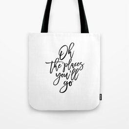 Dr quote,Printable Art,Oh The Places You'll Go,Travel Poster,Travel Gift,Nursery Decor,Quote Prints Tote Bag