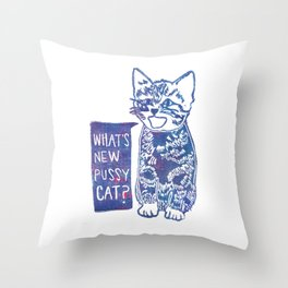 What's New Pussycat Throw Pillow