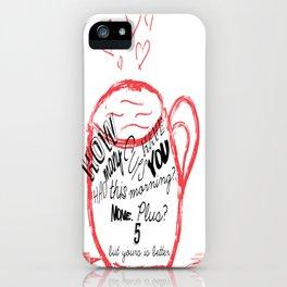 None plus 5 iPhone Case