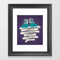 a journey of a thousand miles begins with a single step Framed Art Print