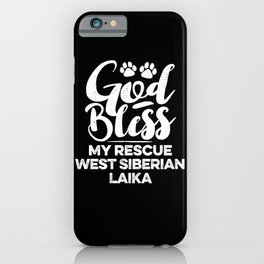 God Bless My Rescue West Siberian Laika Paw Print for Dog Walker Gift iPhone Case