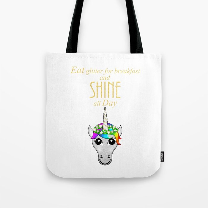 Eat Glitter for breakfast and SHINE all Day Tote Bag