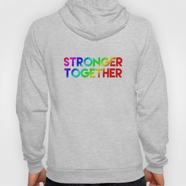 Stonger Together Hoody