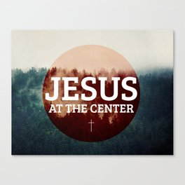 Jesus at the Center Canvas Print
