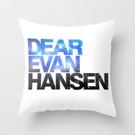 Dear Evan Hansen   Galaxy Throw Pillow