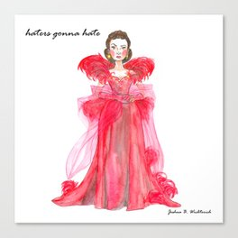 Scarlet O'hara: Haters Gonna Hate by Joshua B. Wichterich Canvas Print