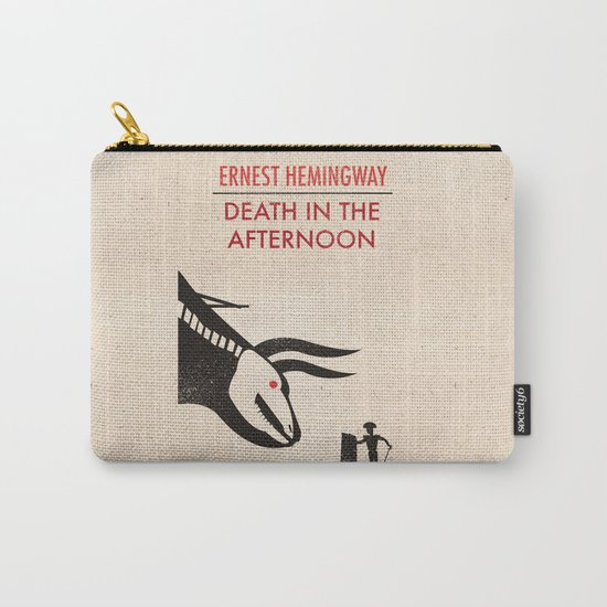 Death in the afternoon Carry-All Pouch