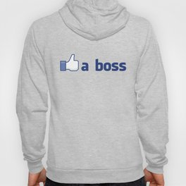Like A Boss Hoody