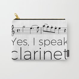 I speak clarinet Carry-All Pouch